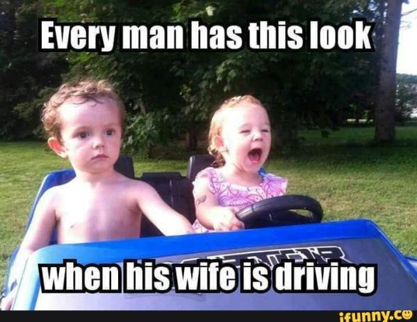 every-man-has-this-look-when-his-wife-is-driving-funny-children-meme-image